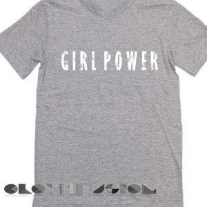 T Shirt Quote Girl Power Grey Unisex Premium Design Shirts