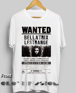Harry Potter Quotes T Shirts Wanted Bellatrix Lestrange