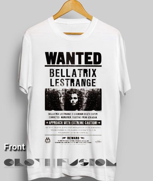 Harry Potter Quotes T Shirts Wanted Bellatrix Lestrange