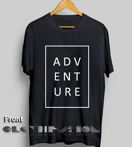 Spring Outfits Adventure Typography T Shirt – Adult Unisex Size S-3XL