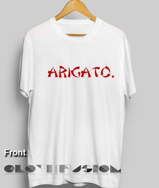 T Shirt Quote Arigato Women's sale & outlet t-shirts