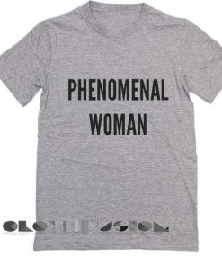 Phenomenal Woman T Shirt – Adult Unisex Size S-3XL