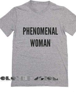 Phenomenal Woman T Shirt – Adult Unisex Size S-3XL