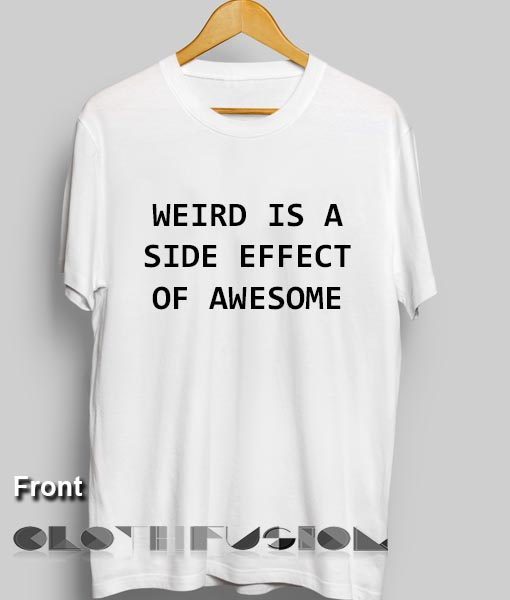 Shirts With Weird Sayings 8