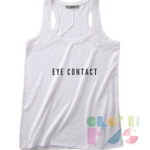 Eye Contact Quotes Tank Top – Adult Unisex Size S-3XL