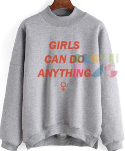 Womens Sweater Sale Girls Can Do Anything Outfit Of The Day - OOTD
