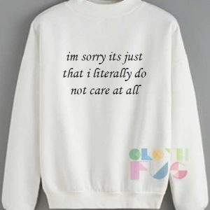 Womens Sweater Sale Im Sorry Its Just That Outfit Of The Day - OOTD