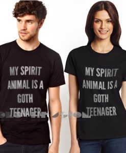 My Spirit Animal Is A Goth Teenager Custom T Shirt Store Clothfusion – Adult Unisex Size S-3XL