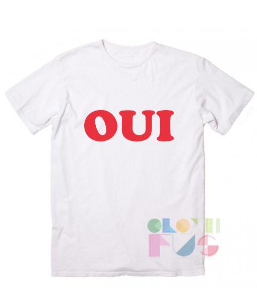 Oui Logo Custom T Shirt Design Ideas – Adult Unisex Size S-3XL
