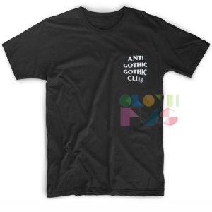 Anti Gothic Gothic Club Custom T Shirt Design Ideas – Adult Unisex Size S-3XL