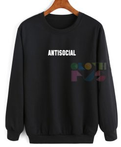 Anti Social Ugly Style Sweatshirt – Adult Unisex Size S-3XL