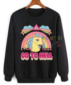 Go To Hell Unicorn Sweatshirt – Adult Unisex Size S-3XL