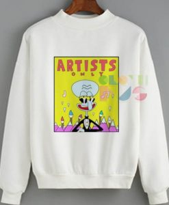 Squidward Artist Only Ugly Style Sweatshirt – Adult Unisex Size S-3XL