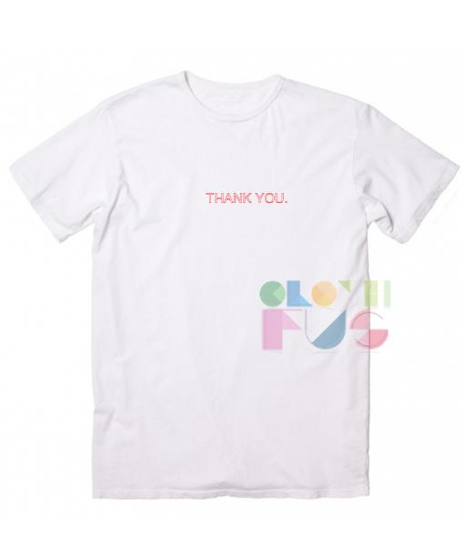 4129dfdb Thank You Custom T Shirt Design Ideas – Adult Unisex Size S-3XL