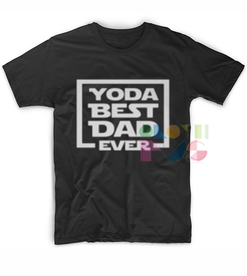 7399cdd0c Yoda Best Dad Ever Outfit Of The Day – Adult Unisex Size S-3XL. Home /  Apparel ...