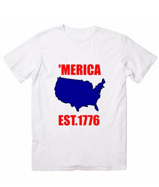 Merica Est 1776 Tshirts