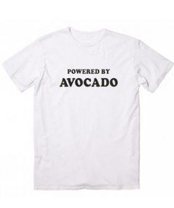 Powered By Avocado Tshirts
