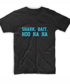 Shark Bait T shirts