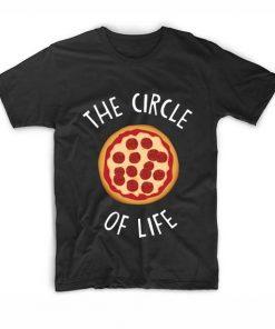 The Circle Of Life Pizza T shirts