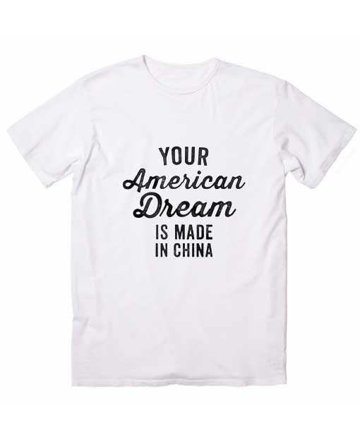 American Dream Sarcastic T Shirts