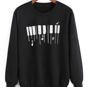Black Piano Keyboard Quotes Sweater Funny Sweatshirt