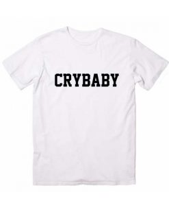 Crybaby Logo Funny Quote Tshirts