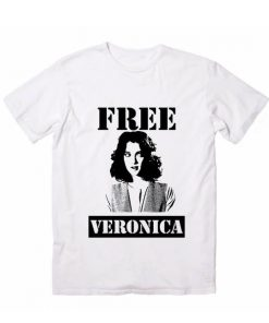 Free Veronica Funny Quote Tshirts