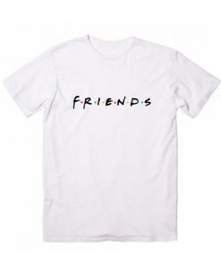 Friends Logo Funny Quote Tshirts
