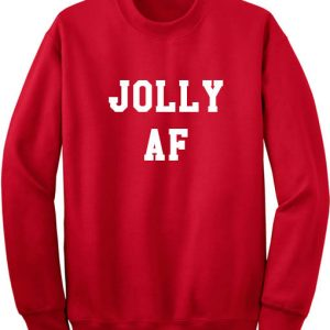 Jolly AF Funny Christmas Sweaters