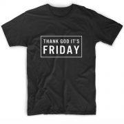 Thank God It Is Friday TGIF Black Friday Funny Quote Tshirts