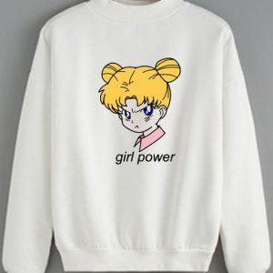 Girl Power Sailormoon Sweatshirt Quotes Sweater