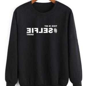Hashtag Selfie Shirt Long Sleeve T-Shirt Nerd Sweater