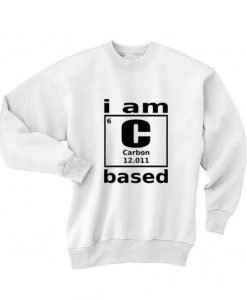 I Am Carbon Based Shirt Long Sleeve T-Shirt Nerd Sweater