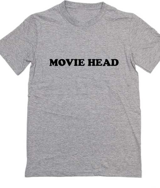Movie Head Movie Quote Tshirts
