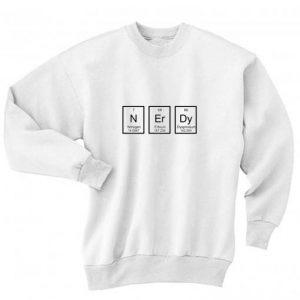 NErDy Shirt Long Sleeve T-Shirt Nerd Sweater