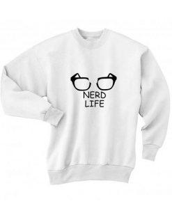 Nerd Life Long Sleeve T-Shirt Nerd Sweater