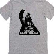 The Selfie Craze Continues Movie Quote Tshirts