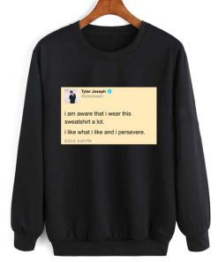 Tyler Joseph Tweet Twenty One Pilots Sweatshirt Quotes Sweater