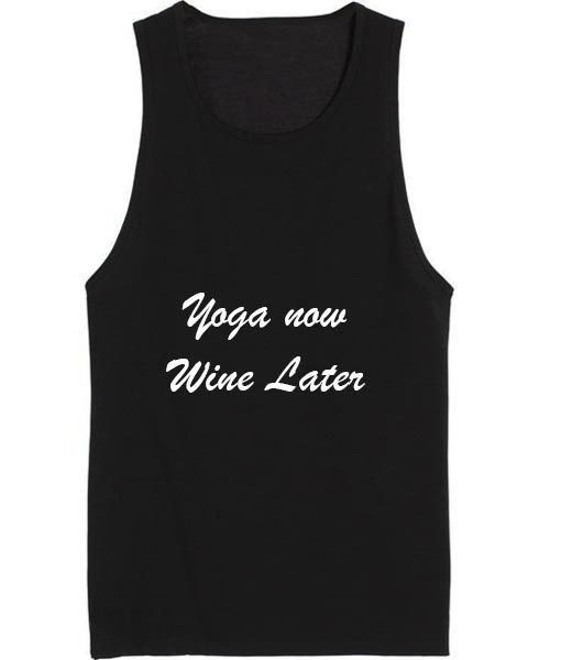 Yoga No Wine Later Health and Fitness Tank top