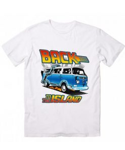 Back To The Island T Shirt Custom Tees