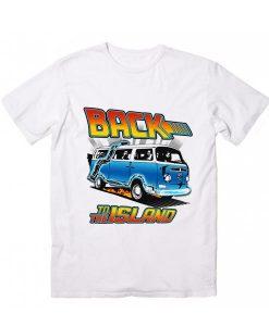 Back To The Island T Shirt Custom Tees
