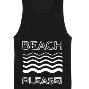 Beach Please Summer Funny Quote Tank top
