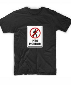 Don't Walk Into Mordor Men and Women Fashion T Shirt