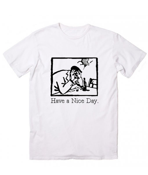 Have A Nice Day Women's sale & outlet t-shirts