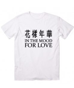 In The Mood For Love Men And Women Fashion T Shirt