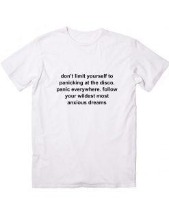 Panic Men And Women Fashion T Shirt Custom Tees
