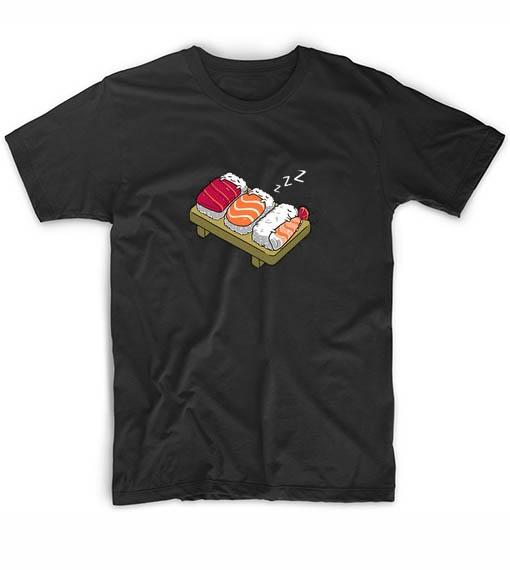 Sushi Sleeps Men And Women Fashion T Shirt Custom Tees