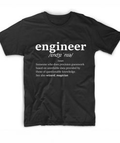 The Definition Of Enginering T Shirt Custom Tees