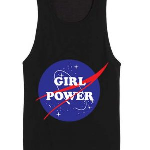 Girl Power Nasa Summer Funny Quote Tank top