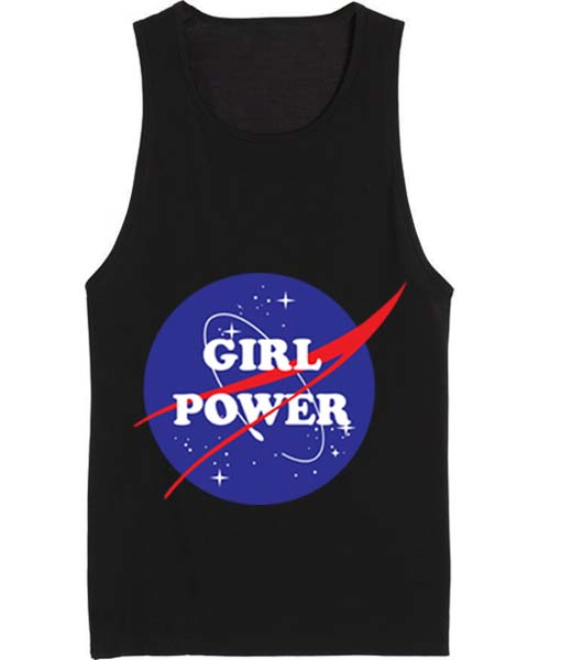 Girl Power Nasa Summer Funny Quote Tank top
